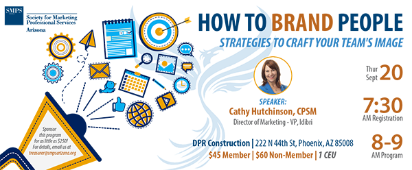 How to Brand People: Strategies to Craft your Team's Image @ DPR Construction | Phoenix | Arizona | United States